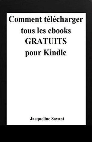 Comment télécharger tous les ebooks gratuits pour Kindle