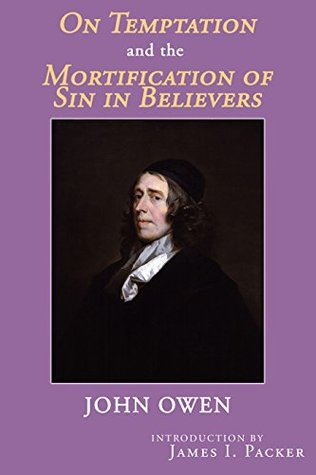 On Temptation and the Mortification of Sin in Believers