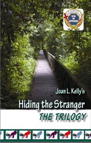 Hiding the Stranger: The Trilogy