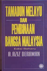Tamadun Melayu Dan Pembinaan Bangsa Malaysia