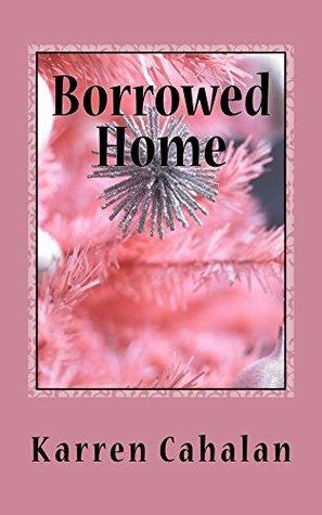 Borrowed Home