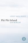 Phi Phi Island: Ein Bericht
