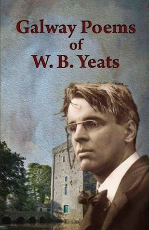 Galway Poems of W.B. Yeats