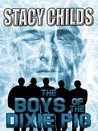 The Boys of the Dixie Pig by Stacy Childs