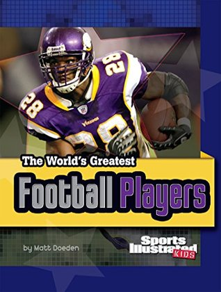 The World's Greatest Football Players