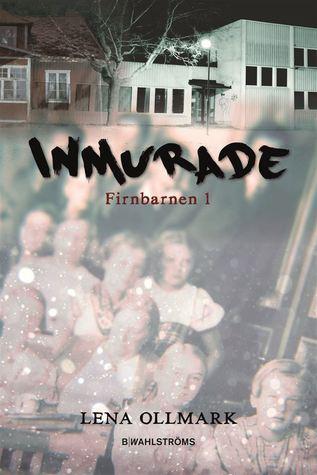 Inmurade (Firnbarnen #1)