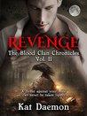 Revenge (The Blood Clan Chronicles, #2)