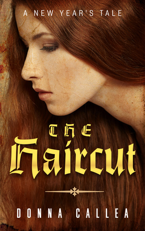 The Haircut by Donna Callea