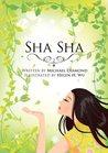 Sha Sha: A Love Poem