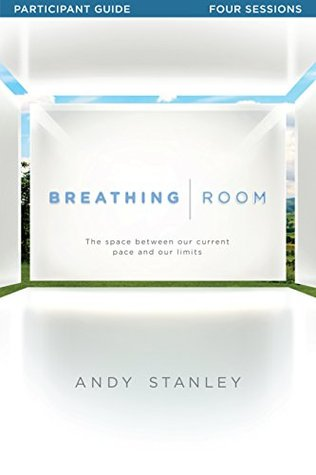 Breathing Room - Participants Guide: Space Between Our Current Pace and Our Limits