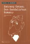 Satranç Ustası Don Sandalio'nun Romanı by Miguel de Unamuno