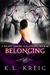 Belonging by K.L. Kreig