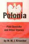 Polonia - Pani Dewicka and Other Stories