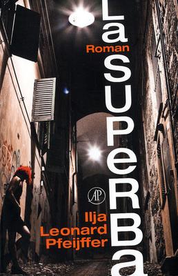 La Superba by Ilja Leonard Pfeijffer