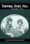 Tripping Over You: Volume Two