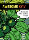 Awesome Kyiv by Svitlana Kostrykina