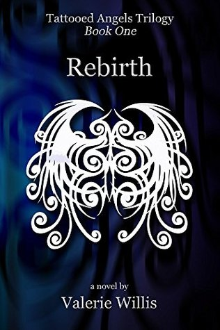 Rebirth (Tattooed Angels, #1)