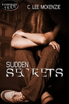 Sudden Secrets
