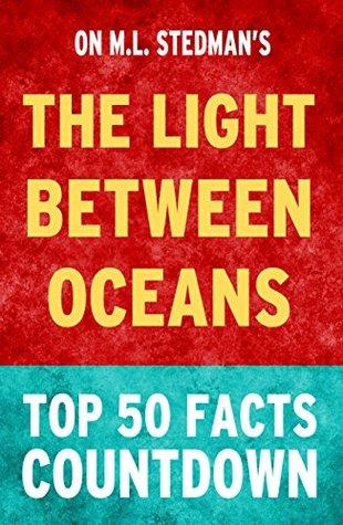 The Light Between Oceans: Top 50 Facts Download Epub