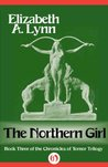 The Northern Girl (The Chronicles of Tornor, 3)
