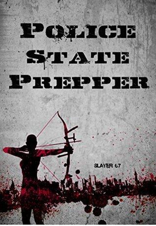 Police State Prepper
