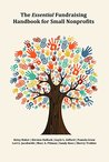 The Essential Fundraising Handbook for Small Nonprofits by Betsy Baker