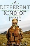 A Different Kind of Fine by K.K. Hendin