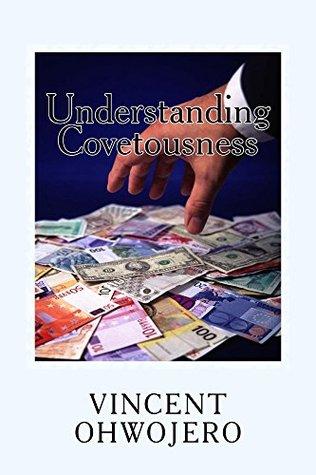 Understanding Covetousness