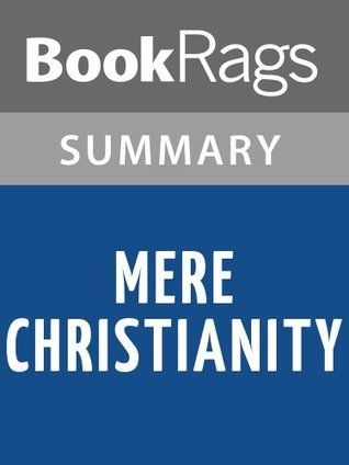 Mere Christianity by C. S. Lewis l Summary & Study Guide