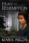 Hunt for Redemption (Bleaken Series Book 2)