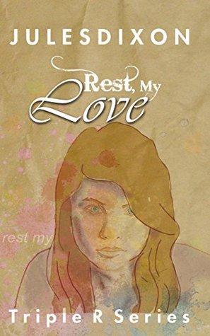 Rest, My Love