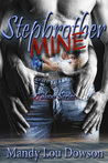 Stepbrother, Mine (Taboo, #1)