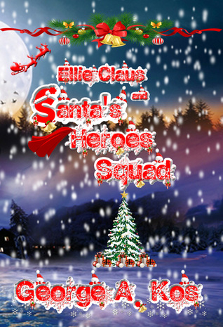 ellie-claus-and-santa-s-heroes-squad