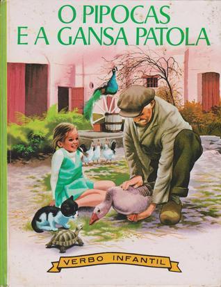O Pipocas e a gansa Patola