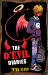The D'Evil Diaries by Tatum Flynn