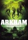 Arkham. Relatos de horror cósmico