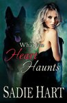What the Heart Haunts by Sadie Hart