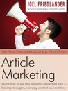 The Self-Publisher's Quick Easy Guide to Article Marketing