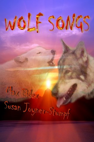 Ebook Wolf Songs by Susan Joyner-Stumpf DOC!