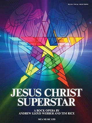 Jesus Christ Superstar (New edition) PVG (Piano & Vocal)