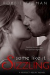 Some like It Sizzling (A Perfect Recipe, #3)