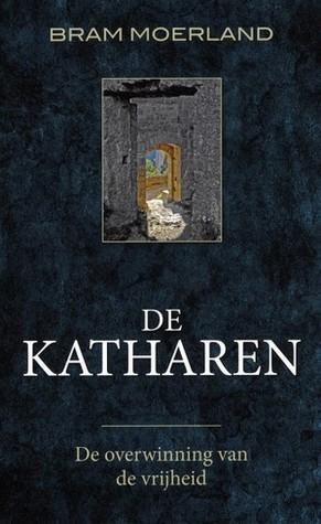 De Katharen. De overwinning van de vrijheid