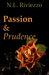 Passion & Prudence by N.L. Riviezzo