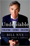 Undeniable: Evolution and the Science of Creation (Kindle Edition)