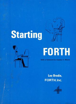 Starting FORTH by Leo Brodie