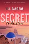 Secret Seduction by Jill Sanders
