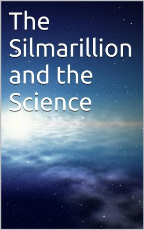 The Silmarillion and the Science
