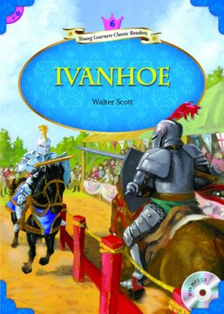 Ivanhoe (Young Learners Classic Readers Book 60)