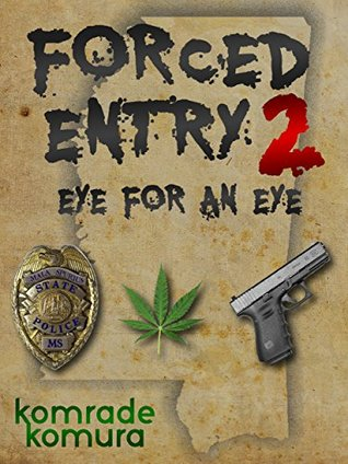 Forced Entry 2: Eye for an Eye