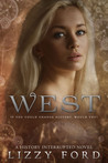 West by Lizzy Ford